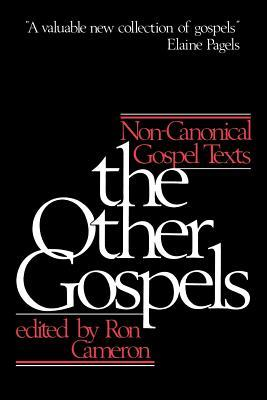 The Other Gospels by Ron Cameron
