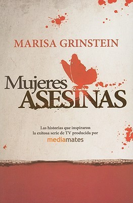 Mujeres Asesinas = Killer Women