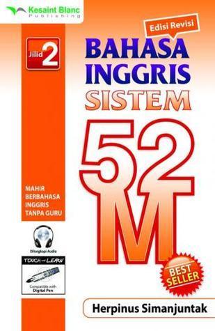Bahasa Inggris Sistem 52 M Jilid 2 (Bahasa Inggris Sistem 52 M , #2 )