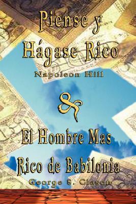 Piense y Hágase Rico / Hombre Mas Rico de Babilonia