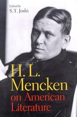 H. L. Mencken on American Literature