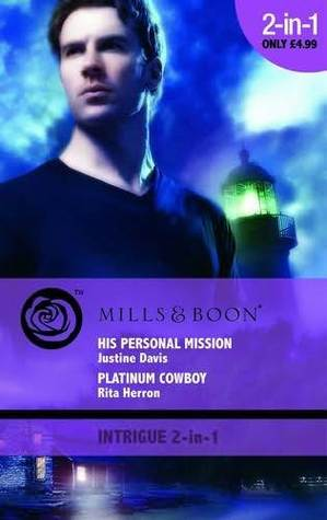 His Personal Mission / Platinum Cowboy