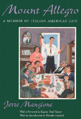 Mount Allegro: A Memoir of Italian American Life
