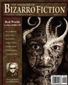 The Magazine of Bizarro Fiction (Issue Six)