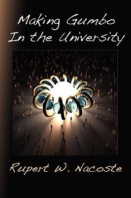 Making Gumbo in the University