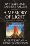 By Grace and Banners Fallen: Prologue to A Memory of Light (Wheel of Time)