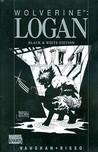 Logan Black & White Premiere HC by Brian K. Vaughan