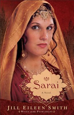 Sarai by Jill Eileen Smith
