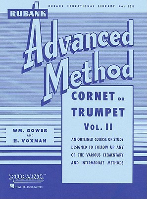 Rubank Advanced Method: Cornet or Trumpet, Vol. II
