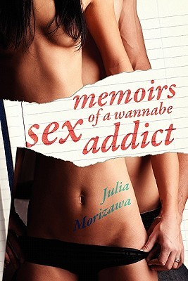 Download Memoirs of a Wannabe Sex Addict Epub Free