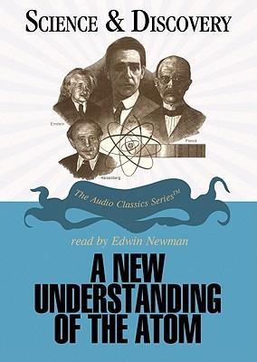 A New Understanding of the Atom