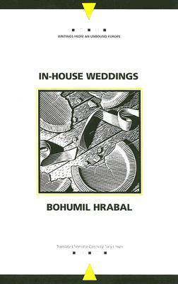 In-House Weddings by Bohumil Hrabal