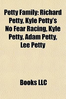 Petty Family: Richard Petty, Kyle Petty's No Fear Racing, Adam Petty, Lee Petty, Richard Petty's Talladega