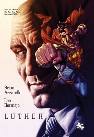 Luthor by Brian Azzarello