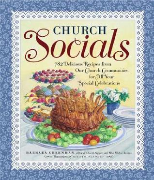 church-socials-782-delicious-recipes-from-our-church-communities-for-all-your-special-celebrations