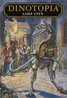 Lost City (Dinotopia, #4)