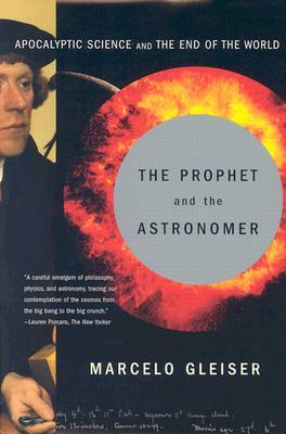 The Prophet and the Astronomer by Marcelo Gleiser