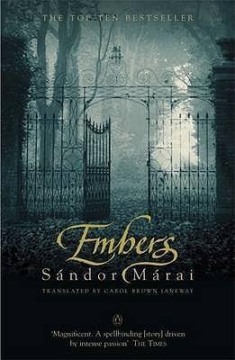 Embers by Sándor Márai