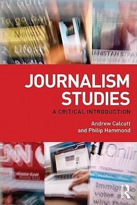 Journalism Studies: A Critical Introduction