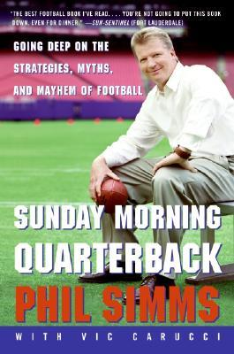 Sunday Morning Quarterback by Phil Simms