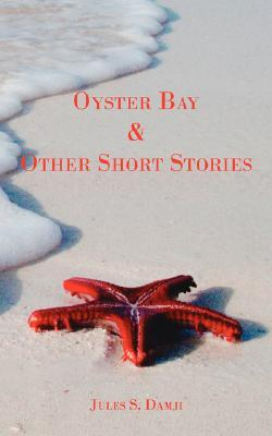Oyster Bay and Other Short Stories