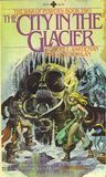 The City in the Glacier (The War of Powers #2)
