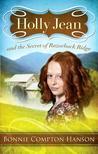 Holly Jean and the Secret of Razorback Ridge by Bonnie Compton Hanson