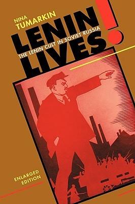 Lenin lives the lenin cult in soviet russia by nina tumarkin 246624 fandeluxe Choice Image