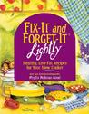 Fix-It and Forget-It Lightly by Phyllis Pellman Good