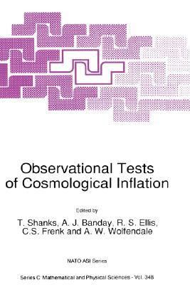 Observational Tests of Cosmological Inflation