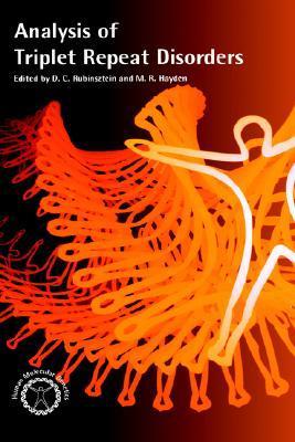 Analysis of Triplet Repeat Disorders (A Volume in the Human Molecular Genetics Series) (Human Molecular Genetics)