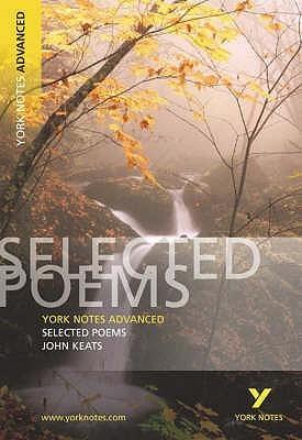 York Notes Advanced Selected Poems of John Keats