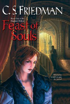 Feast of Souls by C.S. Friedman