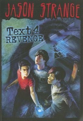 Text 4 Revenge by Jason Strange