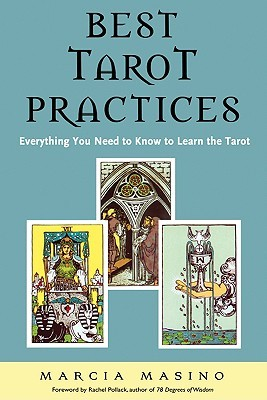 Best Tarot Practices by Marcia Masino