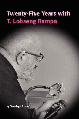 Twenty-Five Years with T.Lobsang Rampa