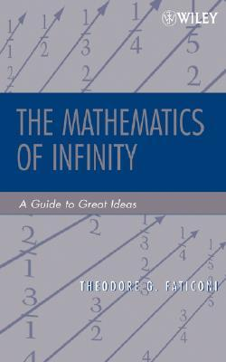 The Mathematics of Infinity: A Guide to Great Ideas