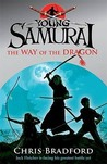 The Way of the Dragon (Young Samurai, #3)
