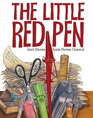 The Little Red Pen by Janet Stevens