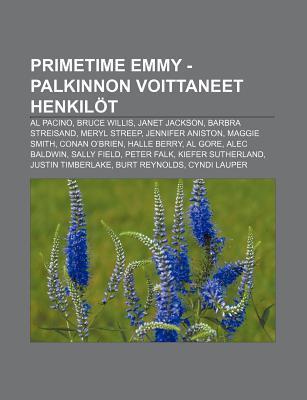 Primetime Emmy -Palkinnon Voittaneet Henkilot: Al Pacino, Bruce Willis, Janet Jackson, Barbra Streisand, Meryl Streep, Jennifer Aniston
