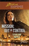 Mission: Out of Control (Missions of Mercy, #2)