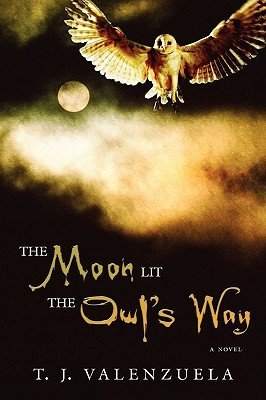 The Moon Lit the Owl's Way