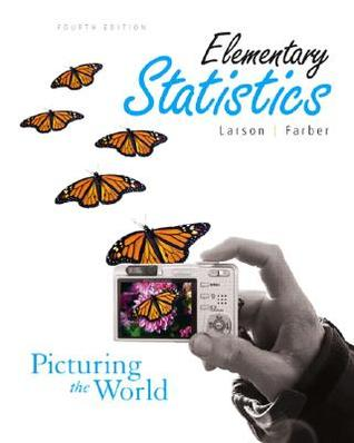 Elementary Statistics: Picturing the World (4th Edition)