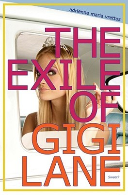 The exile of gigi lane by adrienne maria vrettos fandeluxe Ebook collections