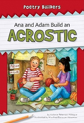 Ana and Adam Build an Acrostic
