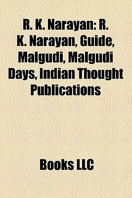 R. K. Narayan: R. K. Narayan, Guide, Malgudi, Malgudi Days, Indian Thought Publications