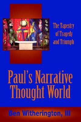Pauls Narrative Thought World