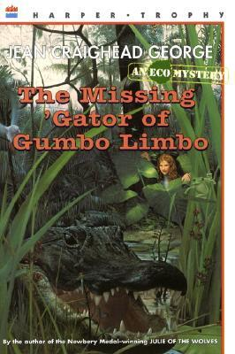 The Missing 'Gator of Gumbo Limbo (Ecological Mystery, #2)