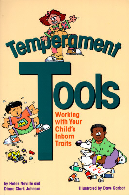 Temperament Tools: Working with Your Child's Inborn Traits