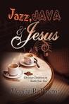 Jazz, Java & Jesus
